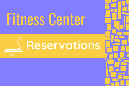 Fitness Center Reservations